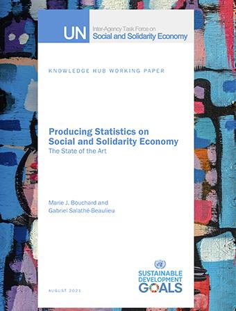 La 'Task Force' de Naciones Unidas sobre Economía Social y Solidaria (UNTFSSE) publica tres documentos de investigación del CIRIEC sobre estadísticas de la Economía Social